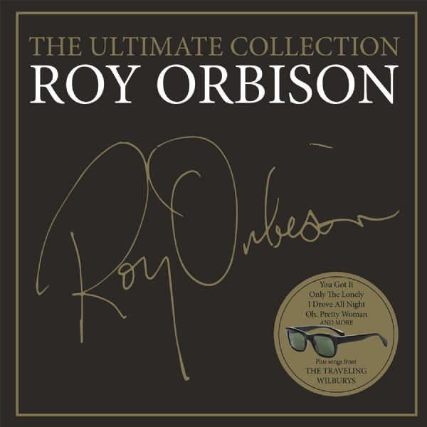 Roy Orbison - The Ultimate Collection (CD 2016) NEW N SEALED